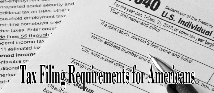 Expatriate Tax Return and Filing Requirements for Americans