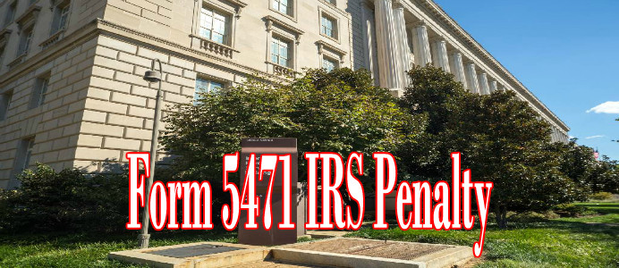 form 5471 irs penalty