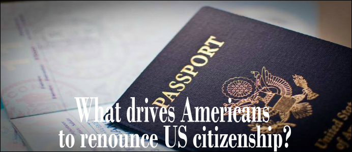 american renounce citizenship reasons