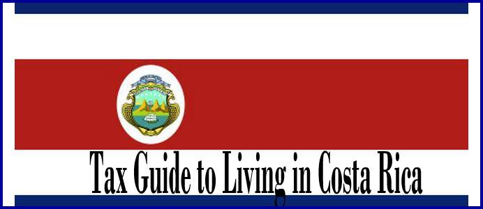 expat tax living in costa rica