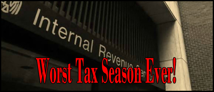 worst tax season ever