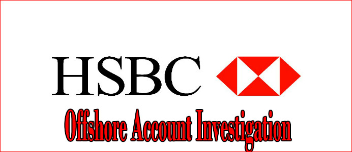 hsbc offshore accounts investigation
